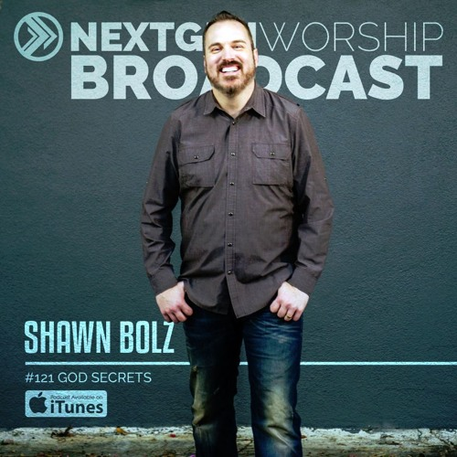 #121 SHAWN BOLZ - GOD SECRETS