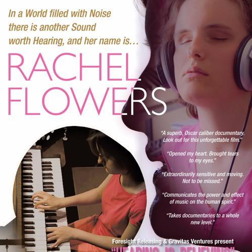 Rachel Flowers: Hearing is Believing