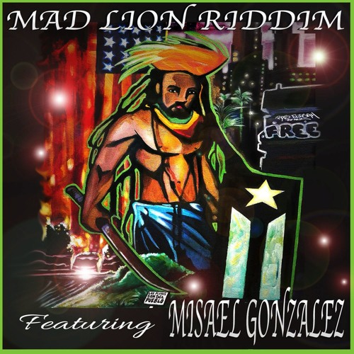 Mad Lion Riddim (Ft. Misael González)