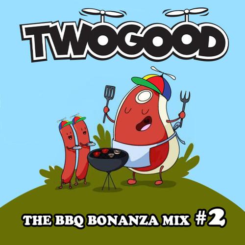 TWOGOOD's BBQ Bonanza Mix #2