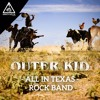 Outer Kid - Rock Band [Out now]
