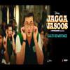 Galti Se Mistake (Jagga Jasoos) (DJJOhAL.Com)