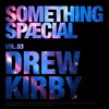SOMETHING SPÆCIAL Vol. 83 by DREW KIRBY