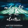 Jodi Lynn Anderson on MIDNIGHT AT THE ELECTRIC