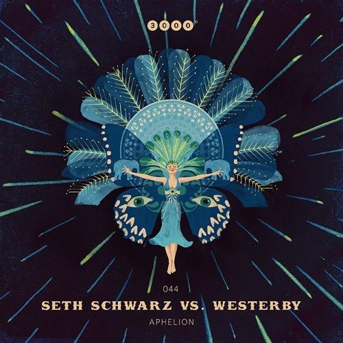 "3000Grad044 ""SETH SCHWARZ vs. WESTERBY"" Aphelion"