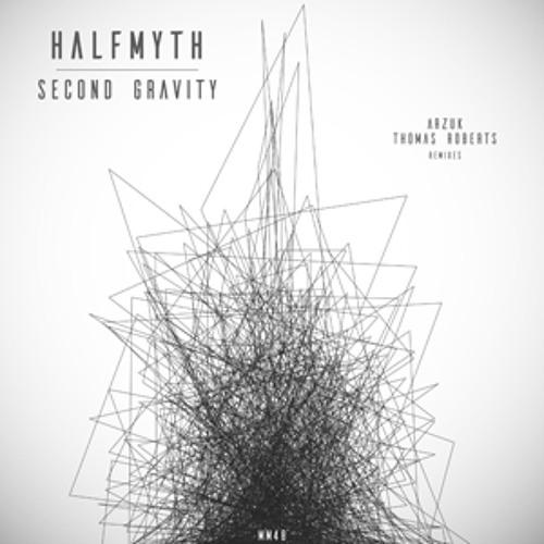 Halfmyth - Second Gravity (Thomas Roberts Remix) FREE DL