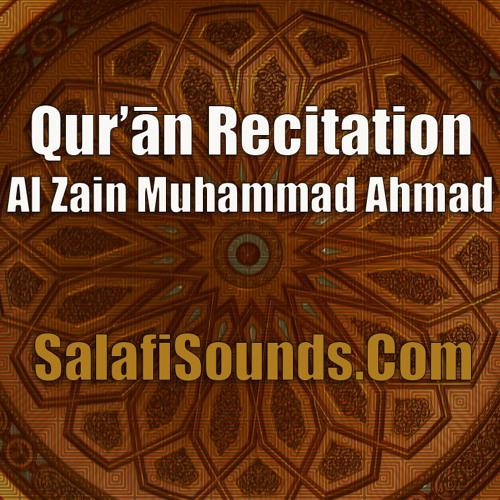 Quran Recitation by Al Zain Muhammad Ahamd by Salafi Publications