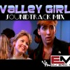 Valley Girl Movie Soundtrack Mix - Eric M