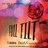 Full Tilt: Book 1 in the Full Tilt Duet Series