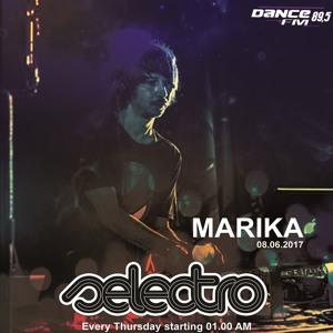 DJ Marika - Selectro [Dance FM][08.06.2017]