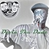 """""""Here With My Beer"""" feat. Devin The Dude & DJ Fundraiser"""