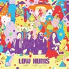 Low Hums - Too Early To Tell