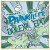 Painkiller (Dolexil Edit)