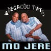 Adegbodu Twins - Mojere