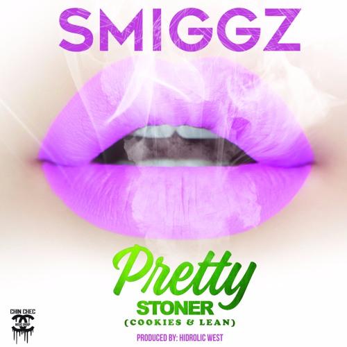 Pretty Stoner (Cookies & Lean) by Smiggz featuring Hidrolic West
