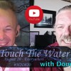 Touch The Water With Doug Brown 31May2017