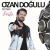 Ozan Doğulu Feat. Demet Akalın - Kulüp (İLK KEZ)