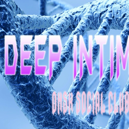 Deep Intimacy