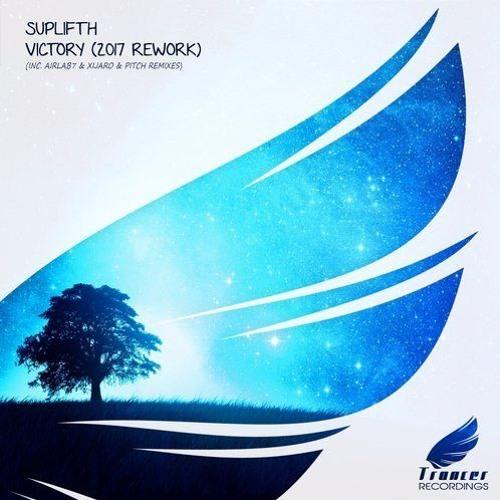 Suplifth - Victory (XiJaro & Pitch Remix) [Trancer Recordings]