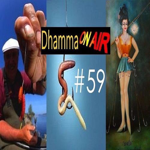 Dhamma on Air #59 Audio: The Baited Hook