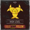High Level - Gold, Red And Yellow