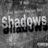 Shadows (prod. Just Another Nameless Band)