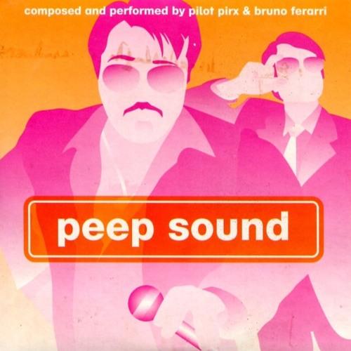Pilot Pirx & Bruno Ferarri - Peep Sound (2002) by Bruno