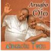 Adegbodu Twins - Arugbo Ojo
