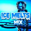 ICE MELTS MIX