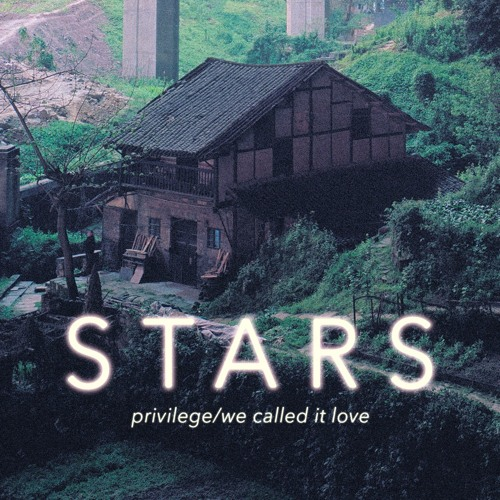 Stars - We Called It Love