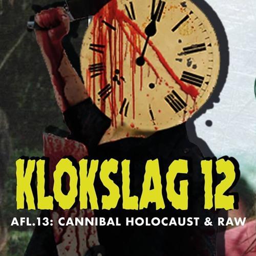 13. Cannibal Holocaust (1980) & Raw (2017)