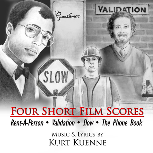 """""""Four Short Film Scores: Rent-A-Person, Validation, Slow & The Phone Book"""" - sample album tracks"""