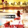 Oba Langa Nathi(The Unwind ReMix) by Dj VamPire