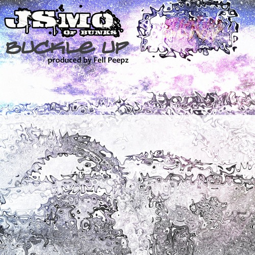 J.Smo - Buckle Up (prod By Fell Peepz)