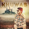 Khuwab (Mr-Jatt.com)Kunwar Brar Brand New Punjabi Romantic Song