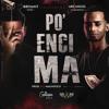 Po Encima ( Remix )