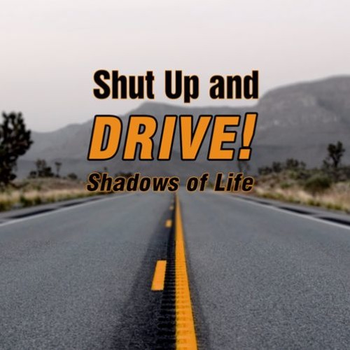 Shut Up And Drive! (Blue3 Version)