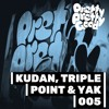 Download PPGMIX005 | Kudan, Triple Point & Yak Mp3