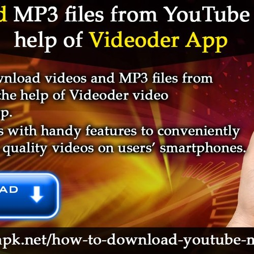 Download MP3 Files From YouTube With The Help Of Videoder