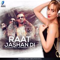 Raat Jashan Di club mix