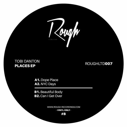 ROUGHLTD007 | Tobi Danton - Places (Vinyl Only)