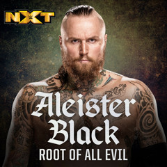 WWE - Aleister Black Theme Song - Root of All Evil
