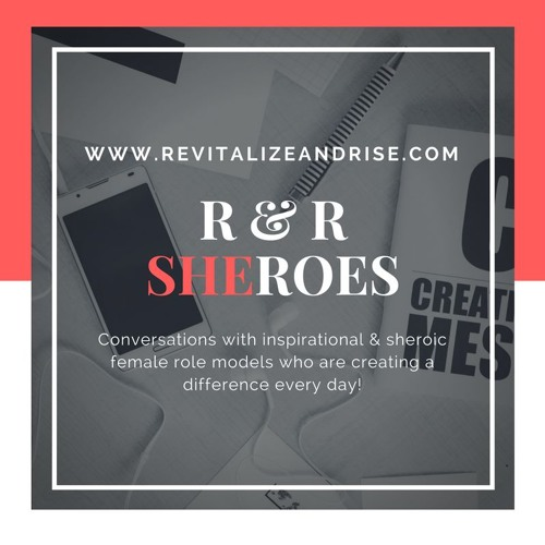 EPISODE 1- INTRODUCING R&R SHEROES