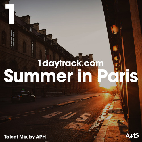 Talent Mix #71 | APH - Summer in Paris | 1daytrack.com