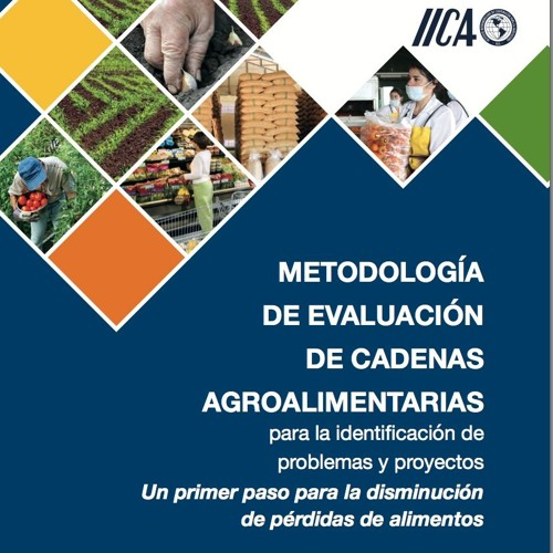Programa Metodología MECA, una herramienta para reducir la pérdida de alimentos