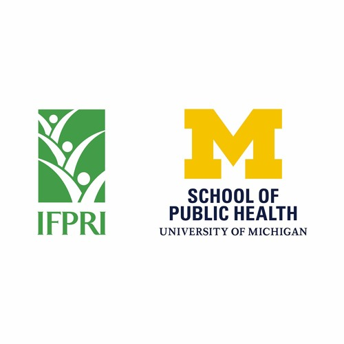 IFPRI/UM Podcast Series on Ending Hunger and Malnutrition by 2025