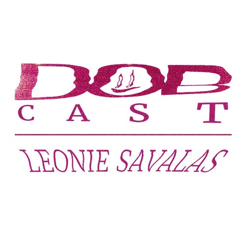 DOBCAST Episode 14 - Leonie Savalas