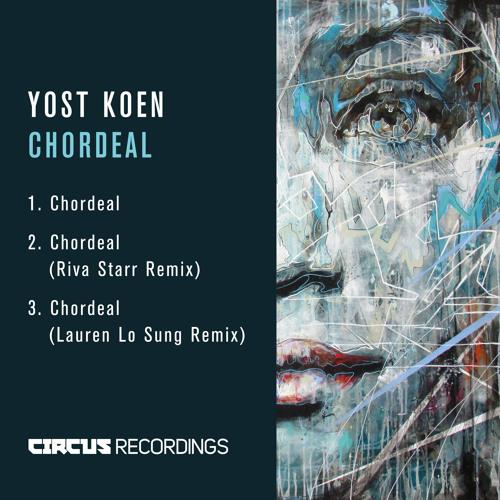 YOST KOEN - CHORDEAL EP (RELEASED 10.07.17)