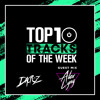 Top 10 Of The Week By Dacruz | GUEST MIX ALEX LYNG
