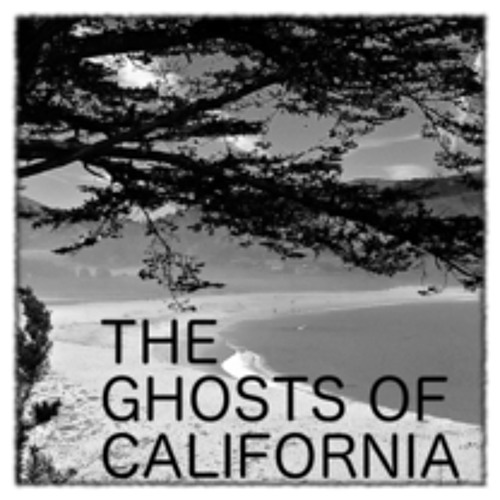 The Ghosts Of California